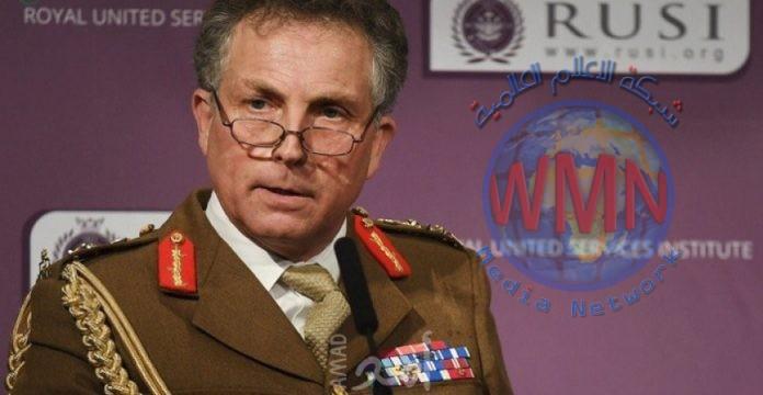 رئيس اركان الجيش البريطاني يحذر من حرب عالمية ثالثة