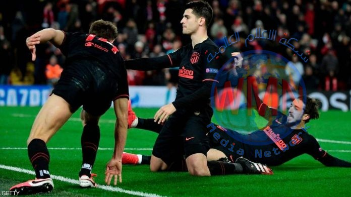 اتلتيكو مدريد يهزم ليفربول في عقر داره ويبلغ ربع نهائي دوري الابطال